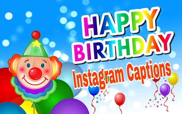 100 + Birthday Instagram Captions