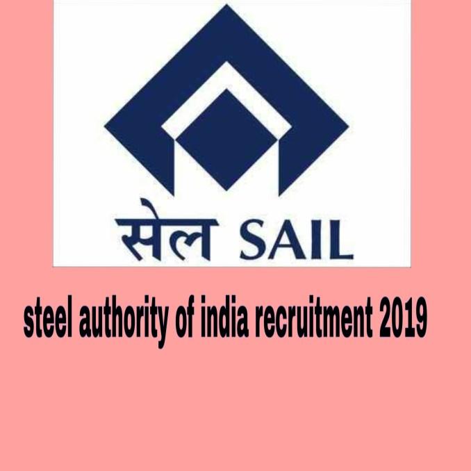 SAIL Recruitment 2019