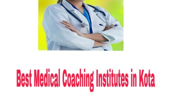Best Medical Coaching Institutes in Kota