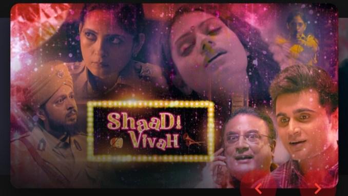 Shaadi Vivah Web Series Download