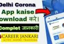 Delhi Corona App Download