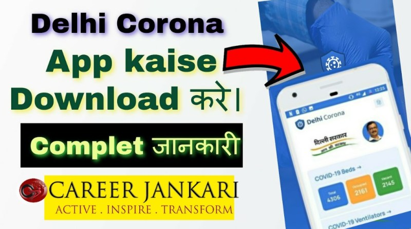 Delhi Corona App Download