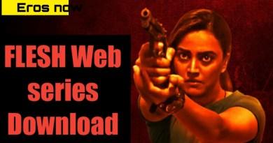 Flesh Web Series Download Filmyzilla