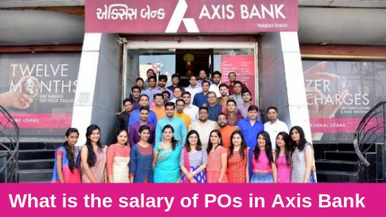 AXIS BANK PO SALARY