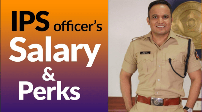 IPS Officer Salary and Perks