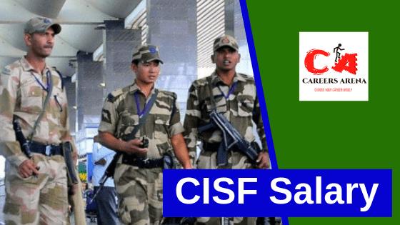 CISF Salary