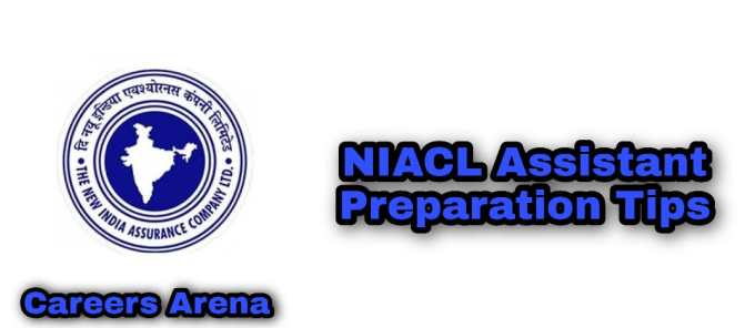 NIACL Assistant Preparation Tips