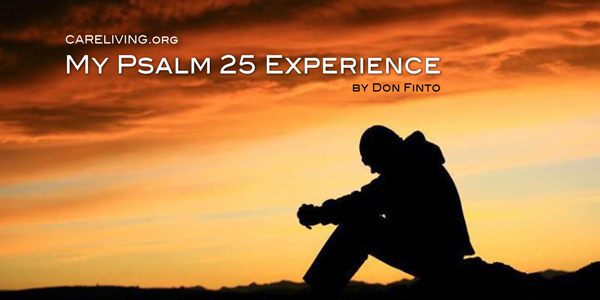 My Psalm 25 Experience - by Don Finto