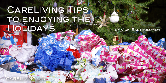 CareLiving Tips to enjoying the holidays - by Vicki Bartholomew