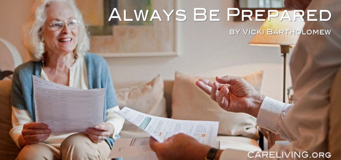 Always Be Prepared - by Vicki Bartholomew for CareLiving.org