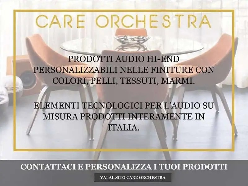 CARE ORCHESTRA Prodotti audio Hi-End personalizzabili