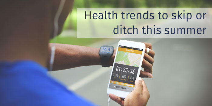 Health Trends to Avoid