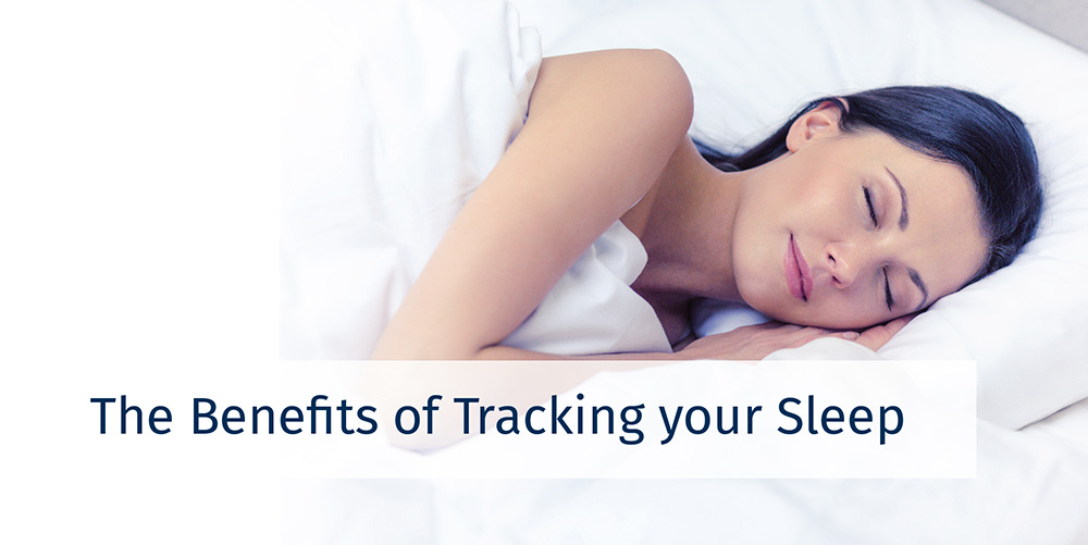 The Benefits of Tracking your Sleep