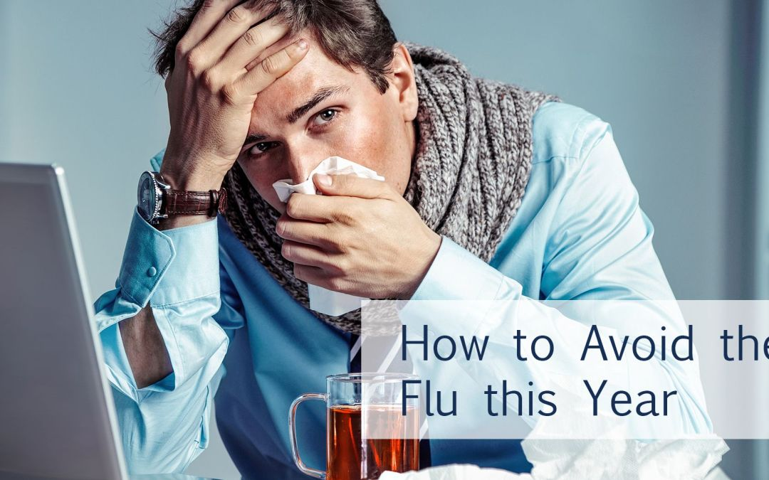 How to avoid getting the flu this year