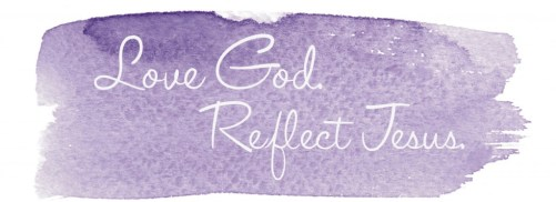 love God reflect Jesus