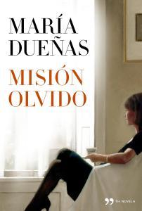 Reseña del libro Misión Olvido de María Dueñas