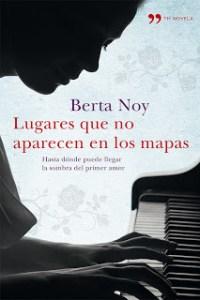 Lugares que no aparecen en los mapas de Berta Noy
