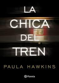 La chica del tren de Paula Hawkins