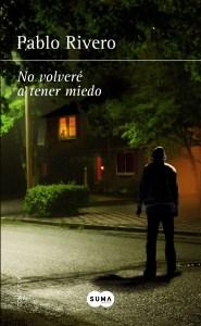 No volveré a tener miedo de Pablo Rivero