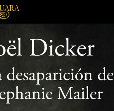 La desaparición de Stephanie Mailer de Jöel Dicker