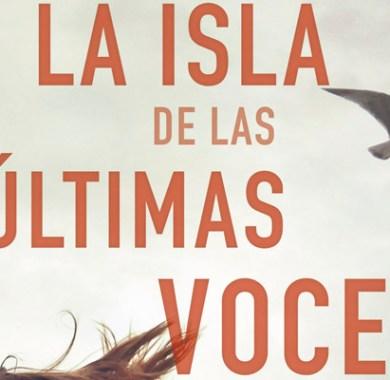 La isla de las últimas voces de Mikel Santiago