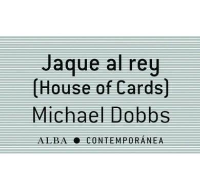 Jaque al rey de Michael Dobbs