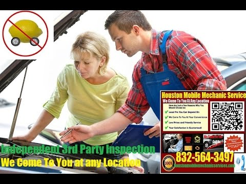 Mobile Mechanic Houston TX Pre Purchase Auto Car Inspection Service