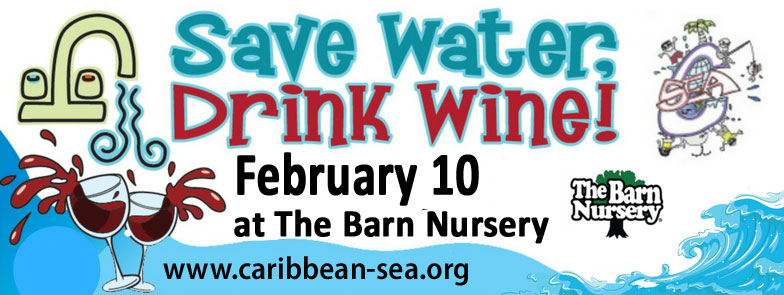 Save Water Drink Wine, February 10, 2018