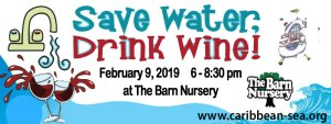 Save Water Drink Wine February 8, 2019, at the Barn Nursery, Chattanooga