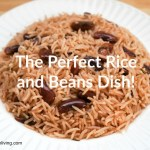 My Do's and Don'ts for cooking Rice and Beans