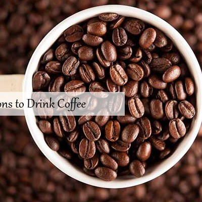 10 Healthy Reasons to Drink Coffee
