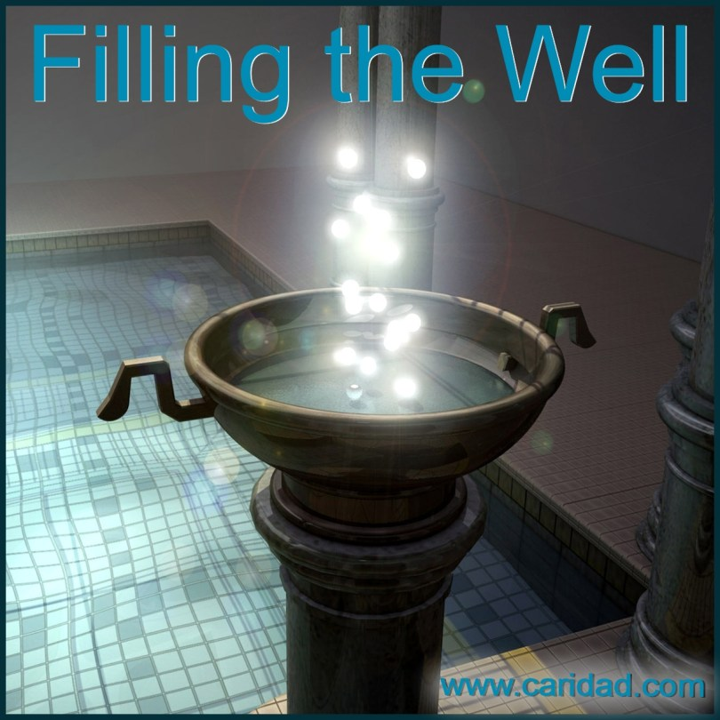 Filling the Well