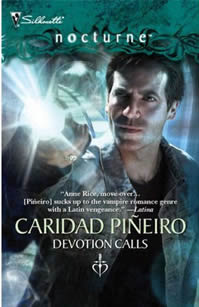 DEVOTION CALLS by Caridad Pineiro