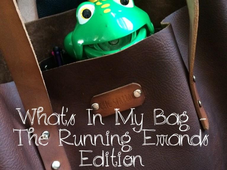 What's In My Bag - Running Errands