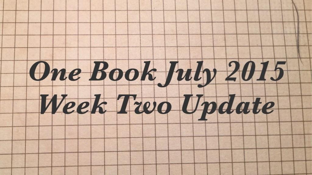 #onebookjuly2015 Week Two Update FI