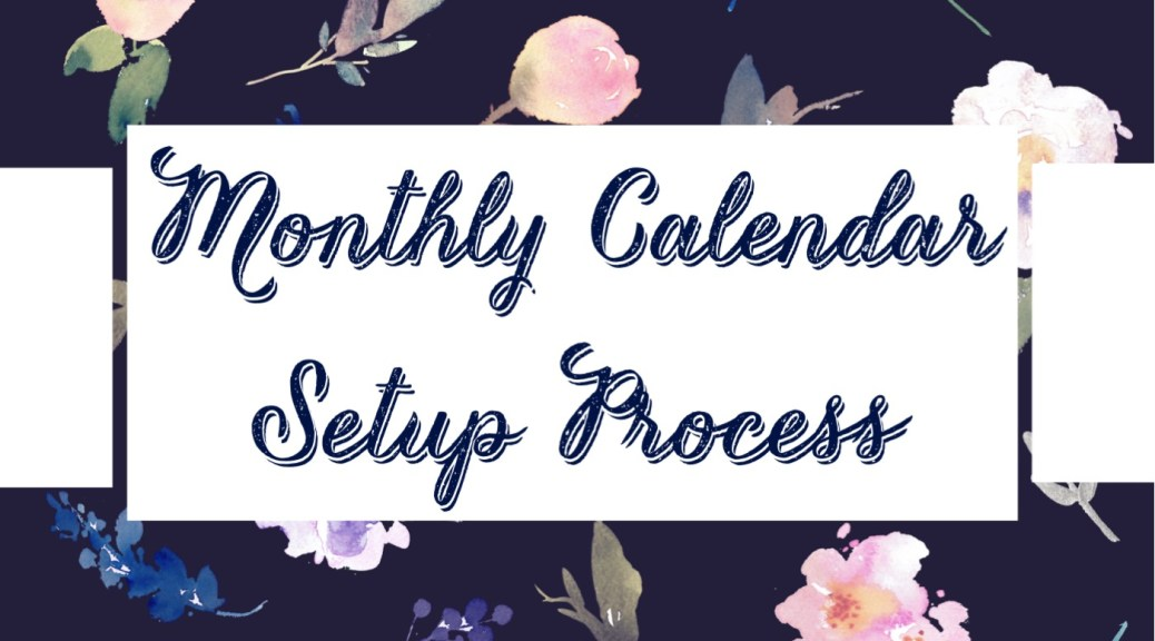 Monthly Calendar Setup Process FI