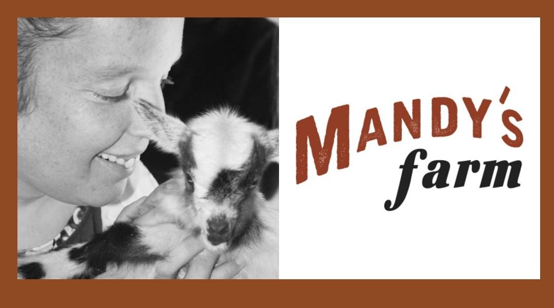 February Partner Spotlight: Mandy's Farm