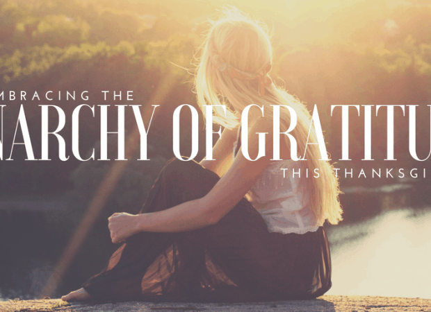 Anarchy of Gratitude