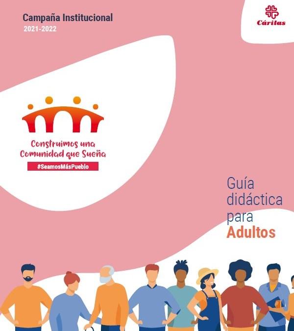 Cáritas lanza su campaña institucional para el curso 2021-2022 con el lema «Construimos una comunidad que sueña»