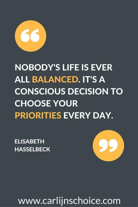 Quote on balance that saves my sanity | www.carlijnschoice.com #carlijnschoice