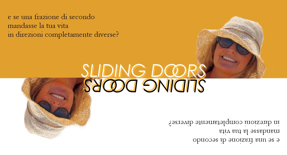 """""""Sliding doors""""…e quel numero, """"3"""", che mi ha cambiato la vita…"""