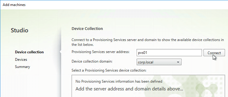 In the Device Collection page, click Connect.