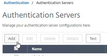 LDAP Authentication – NetScaler Gateway 12 / Citrix Gateway