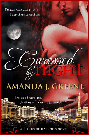 """Caressed by Night (Rulers of Darkness, Book 2)"" by Amanda J. Greene"