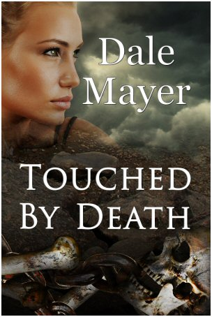 Touched By Death – Dale Mayer