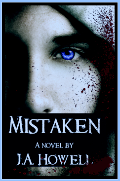 Mistaken – J.A. Howell