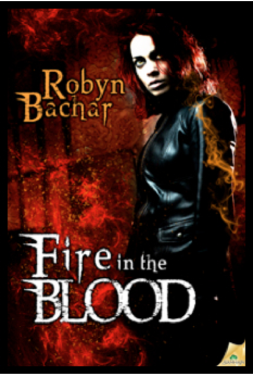 Fire in the Blood – Robyn Bachar