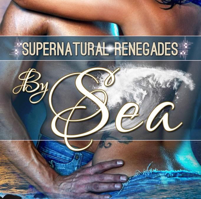 By Sea – Supernatural Renegades – Book 1