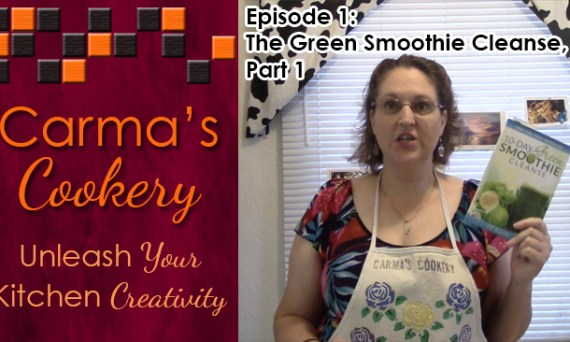 Carma's Cookery, Episode 1