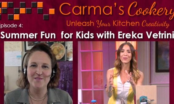 Ereka Vetrini on Carma's Cookery